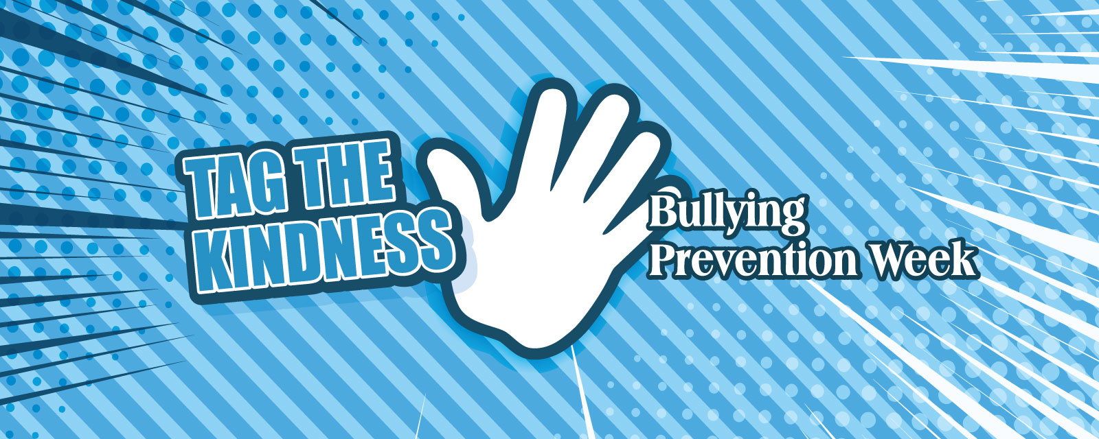 Tag the Kindness - Bullying Prevention Week