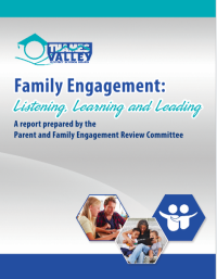 Click to view the Report: Family Engagement - Listening, Learning and Leading