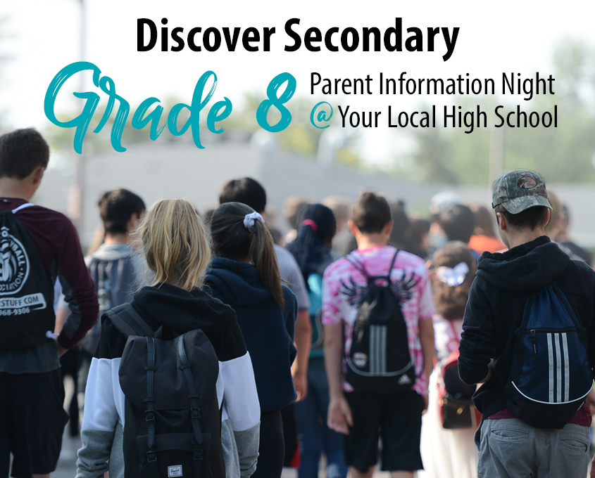 Discover Secondary - Grade 8 Parent Information Nights